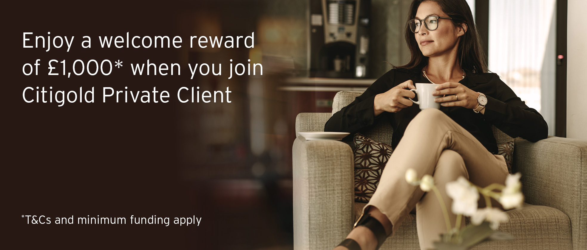 Enjoy a welcome reward of £1,000* when you join Citigold Private Client